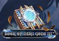 Book Of Demi Gods III